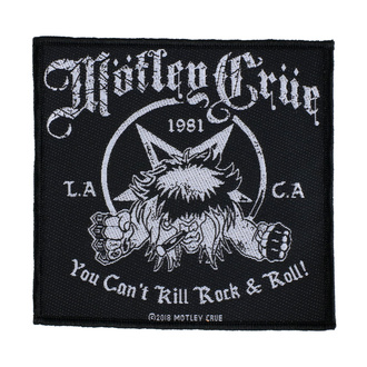 Патч Mötley Crüe - You Can't Kill Rock N Roll - RAZAMATAZ, RAZAMATAZ, Mötley Crüe